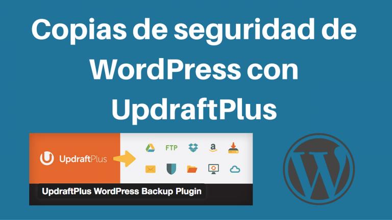 Copias de seguridad de tu WordPress con UpdraftPlus