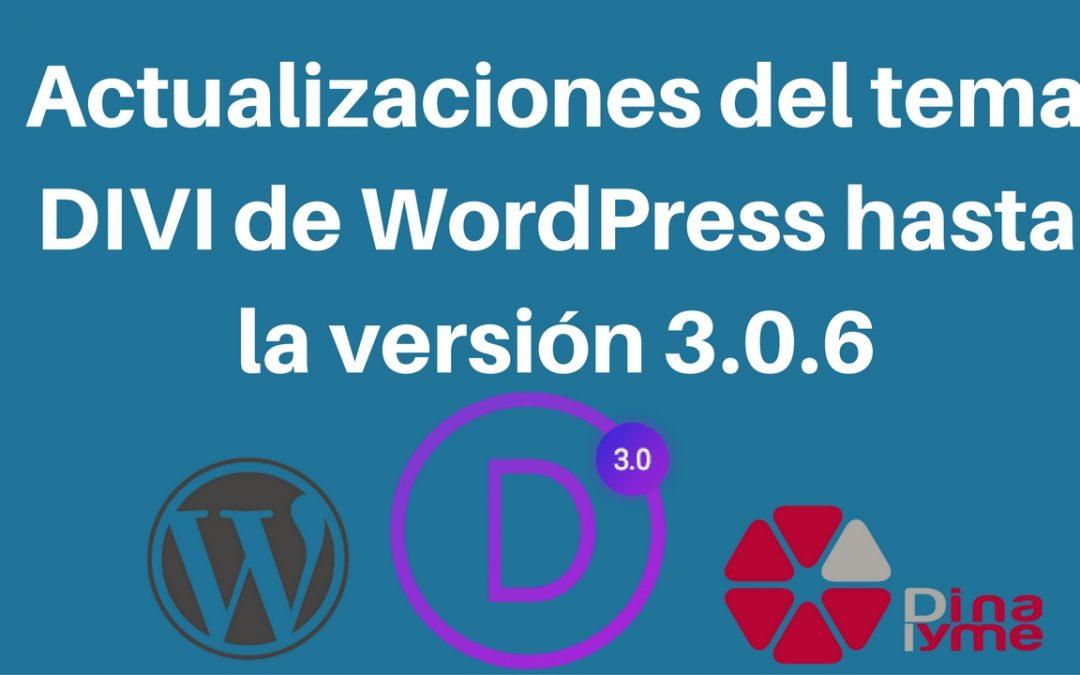 Actualizaciones del tema DIVI de WordPress hasta la versión 3.0.6 ...