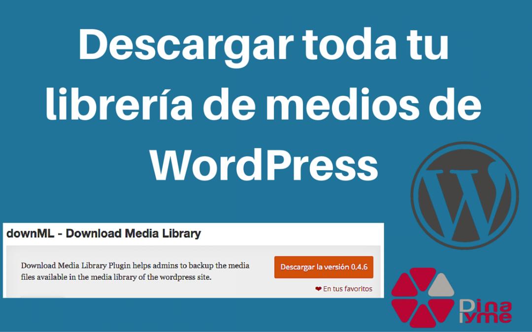 Descargar toda tu biblioteca de medios de WordPress