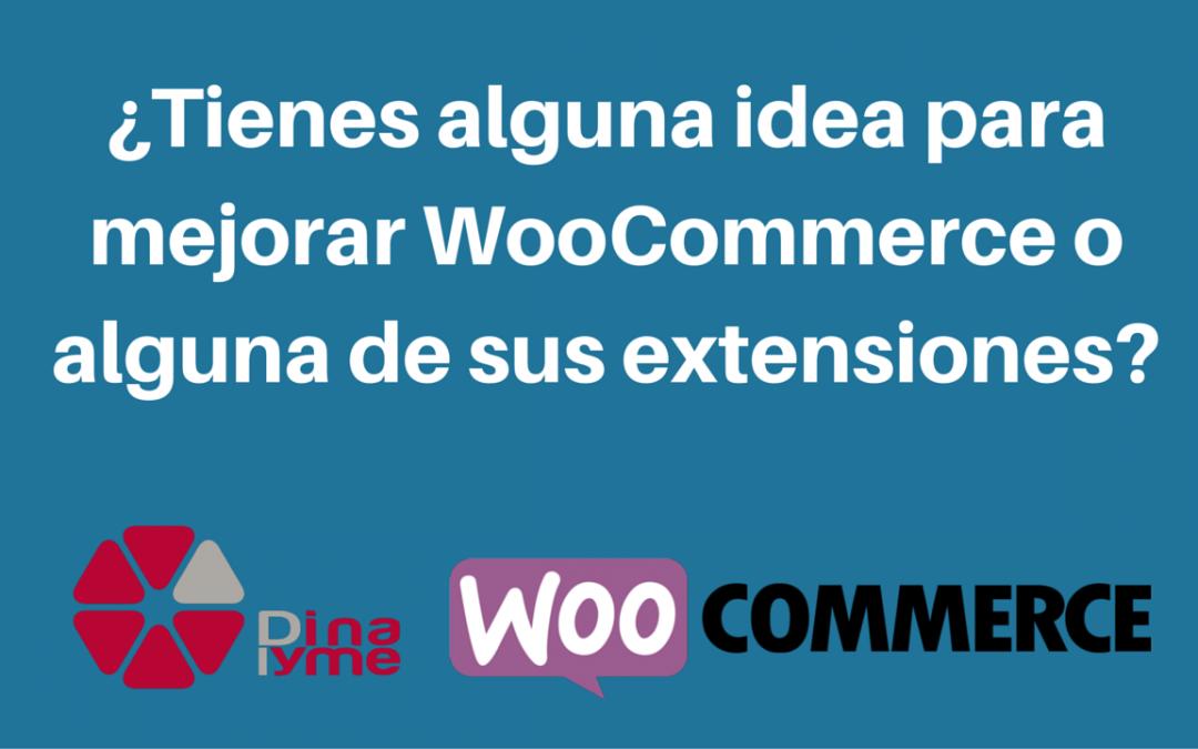 ¿Tienes alguna idea para mejorar WooCommerce o alguna de sus extensiones-