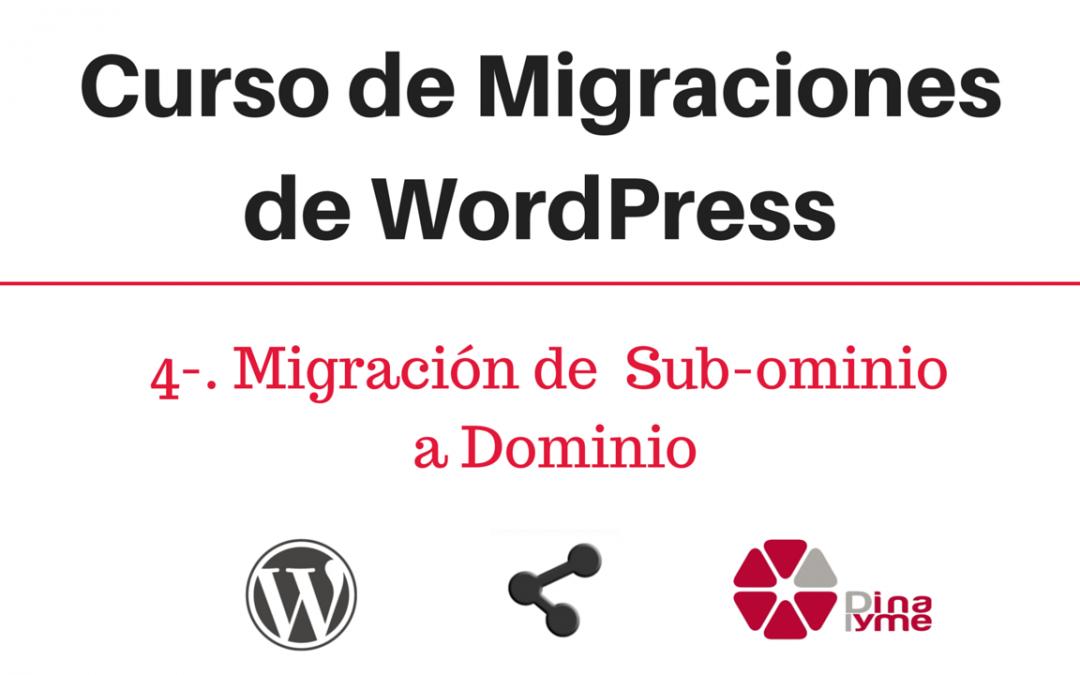 Curso de Migraciones de WordPress- 4- Migracion de Sub-dominio a Dominio