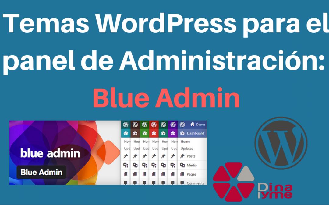 Temas WordPress para el panel de Administración- Blue Admin