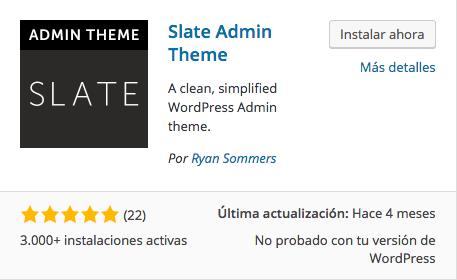 Temas WordPress para el panel de Administracion - Slate Admin Theme - dinapyme