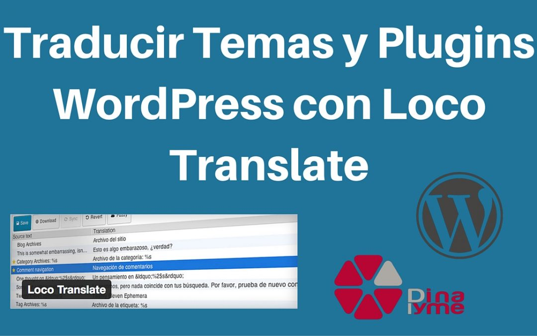 Traducir Temas y Plugins WordPress con Loco Translate | Dinapyme