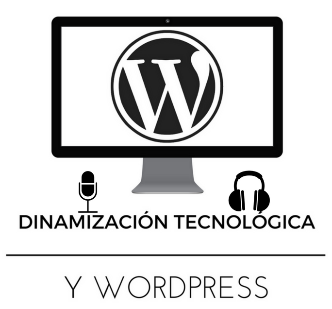 podcast-dinamizacion-tecnologica-y-wordpress