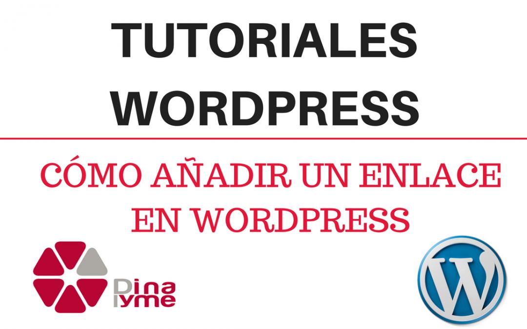 tutoriales-wordpress-como-an%cc%83adir-un-enlace-en-wordpress